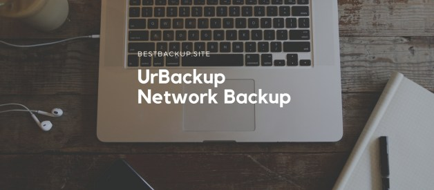 Urbackup – The Best Free Network Backup Solution