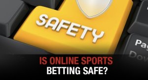 Is online Sports betting safe?