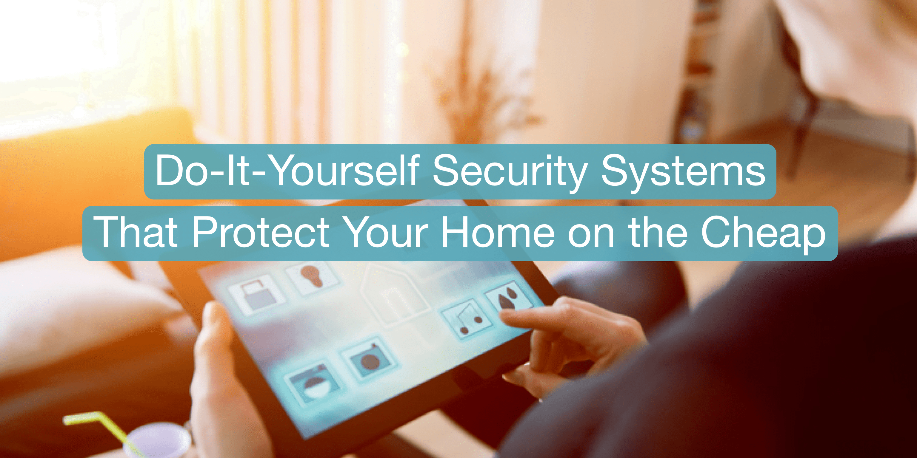 Install Your Own Security System