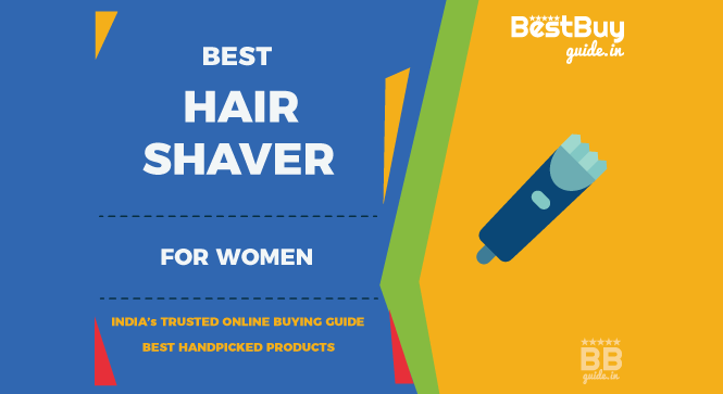 Best Electric Trimmers & Shavers for Women in India | Price in India October 2017
