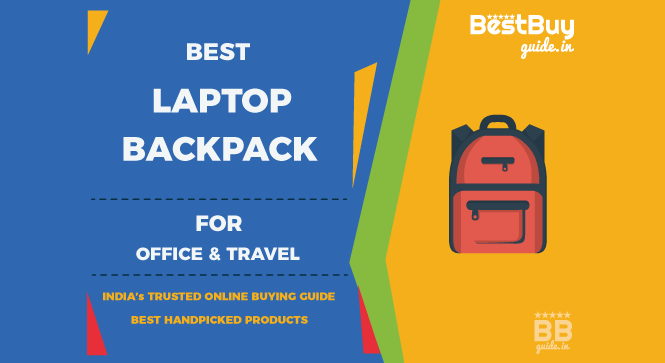 Best Laptop Backpacks in India | Price in India October 2017