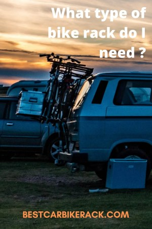 What type of bike rack do I need ? - Best Car Bike Rack