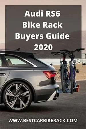Audi RS6 Bike Rack Buyers Guide 2020