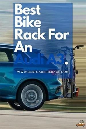 Best Bike Rack For An Audi A3