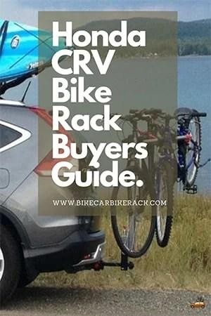 Honda CRV Bike Rack Buyers Guide 2020
