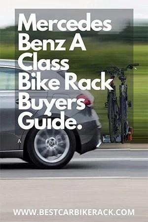 Mercedes Benz A Class Bike Rack Buyers Guide