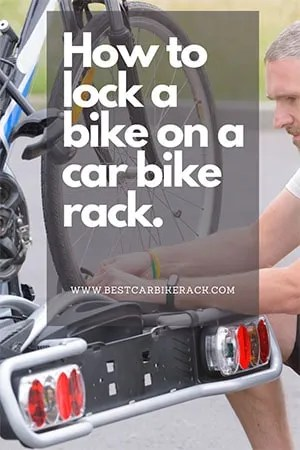 How to lock a bike on a car bike rack