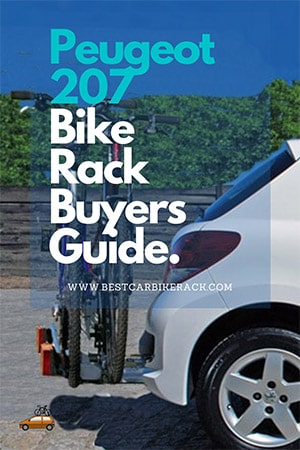 Peugeot 207 Bike Rack Buyers Guide.