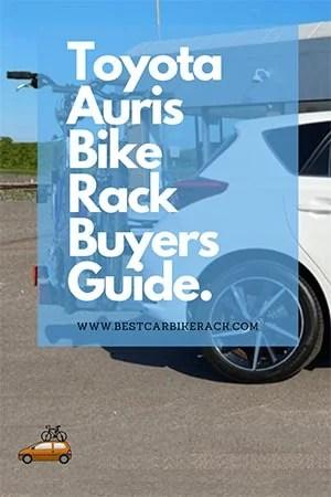 Toyota Auris Bike Rack Buyers Guide