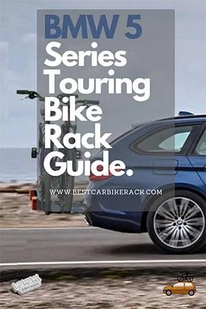 BMW 5 Series Touring Bike Rack Guide