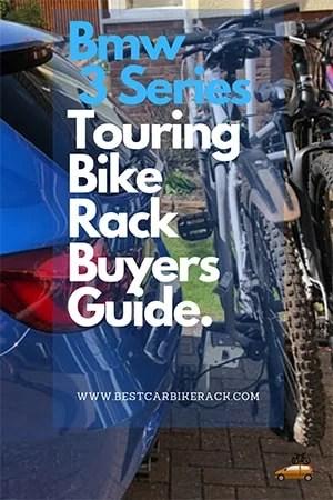 BMW 3 Series Touring Bike Rack Buyers Guide
