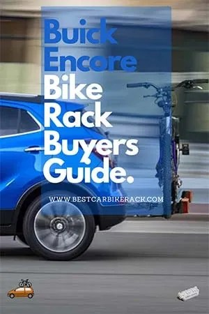 Buick Encore Bike Rack Buyers Guide