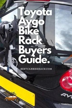 Toyota Aygo Bike Rack Buyers Guide