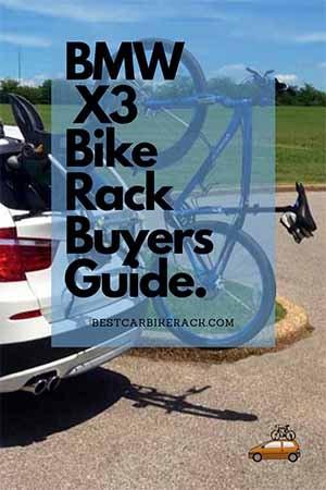 BMW X3 Bike Rack Buyers Guide.