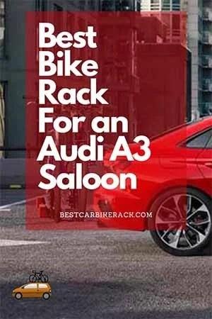 Audi A3 Saloon Bike Rack Buyers Guide