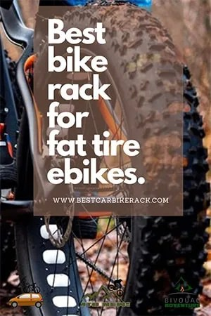 Best Bike Rack For Fat Tire Ebikes - Buyers Guide 2021