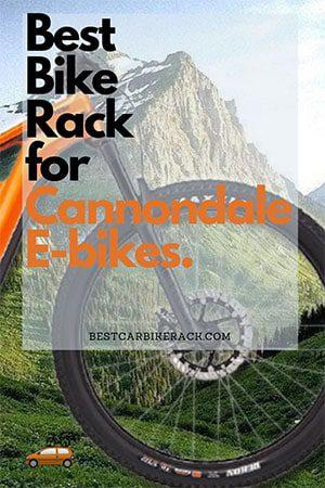 Best Bike Rack for Cannondale E-bikes