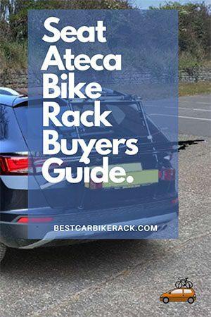 Seat Ateca Bike Rack Buyers Guide