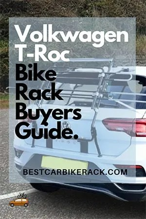 Volkswagen T-Roc Bike Rack Buyers Guide