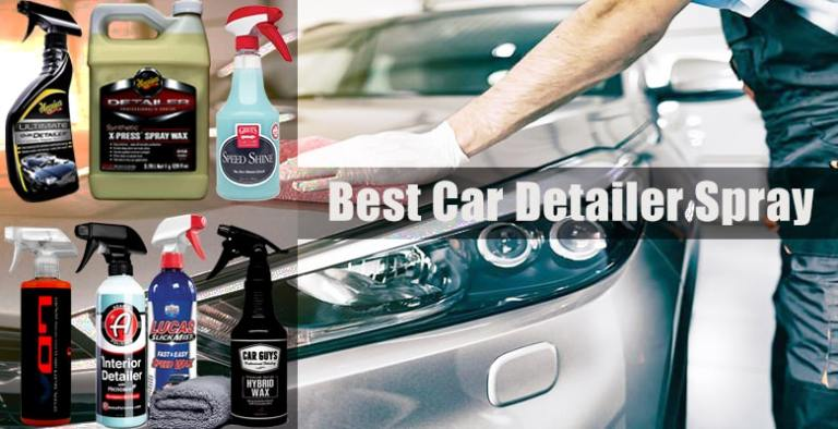 Best Detailing Sprays