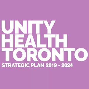 Unity Health Toronto strategic plan
