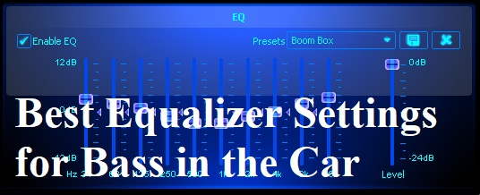 Best Equalizer Settings for Bass in the Car