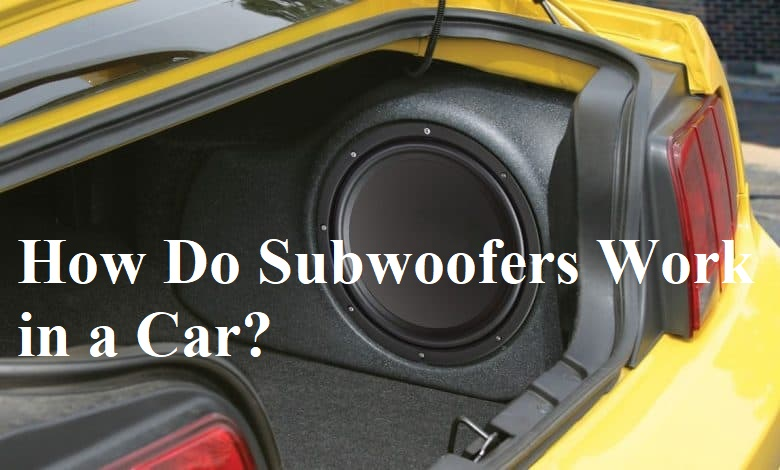How Do Subwoofers Work in a Car