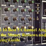 Best 5 Channel Amp for the Money