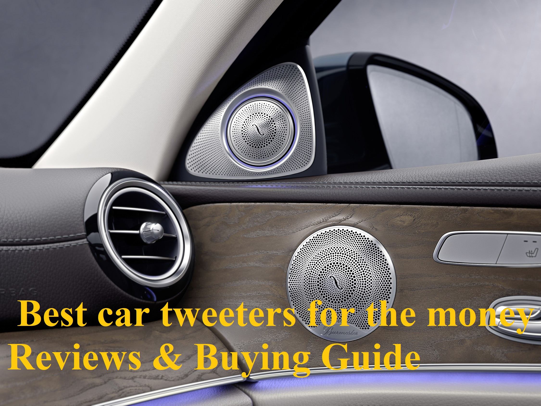Best car tweeters for the money