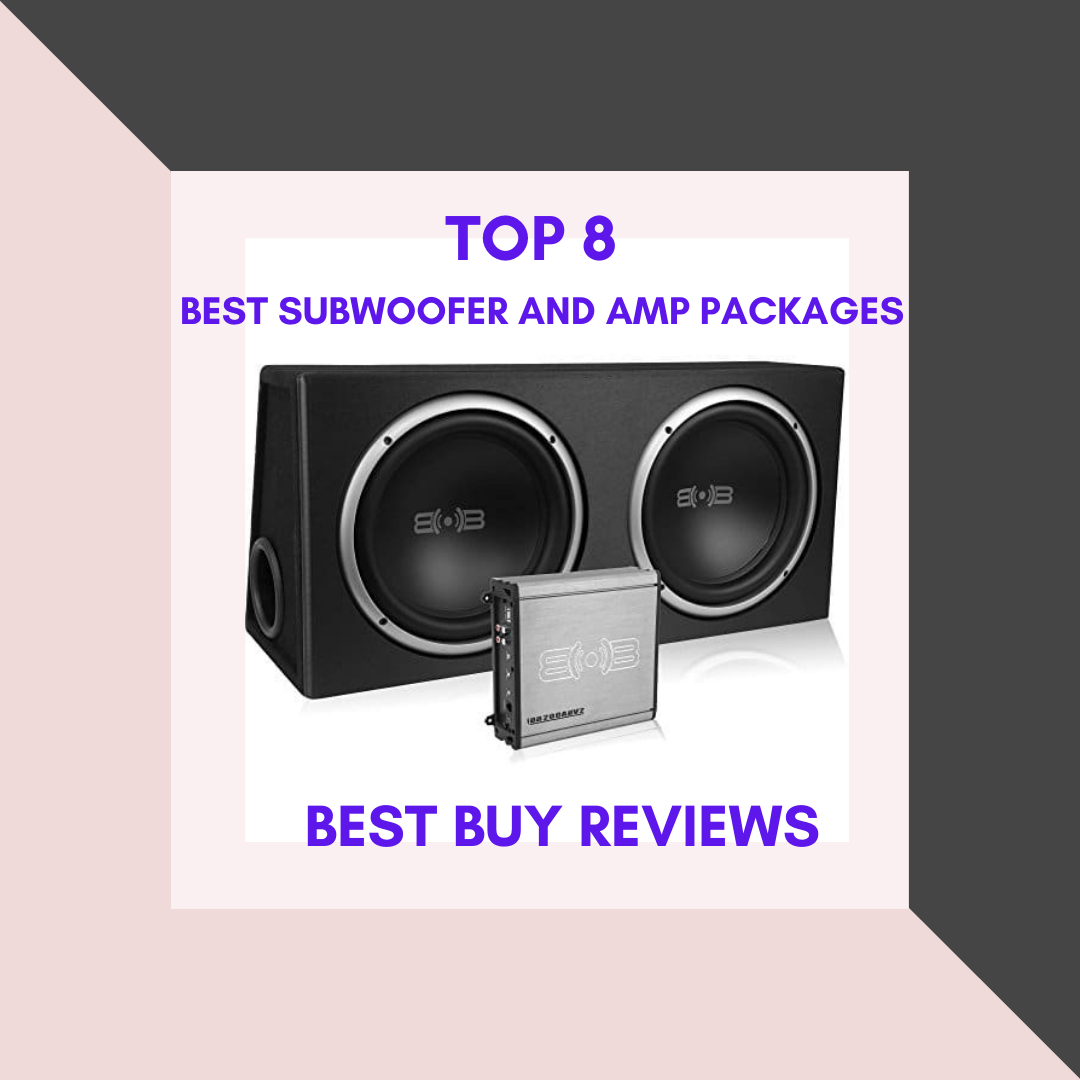Best Subwoofer and Amp Packages