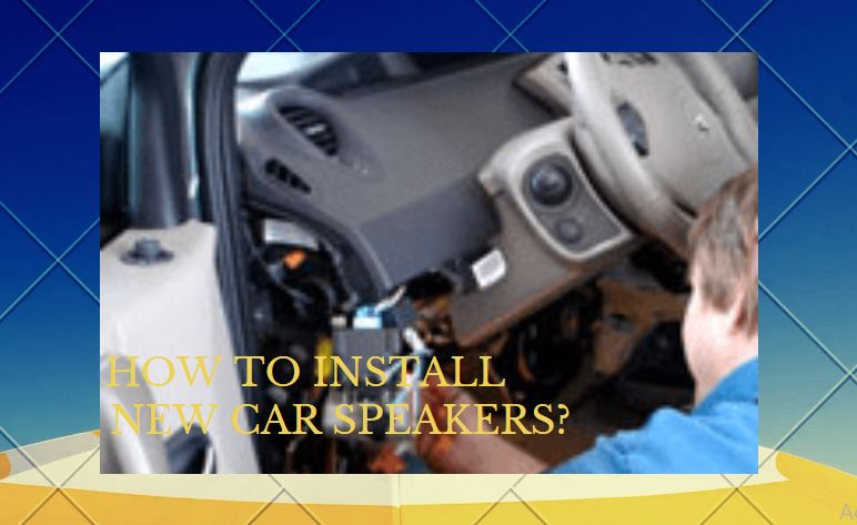 How-To-Install-New-Car-Speakers