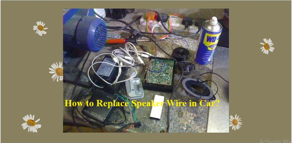 how-to-replace-speakers-wire-in-car