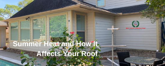 Summer Heat and How It Affects Your Roof
