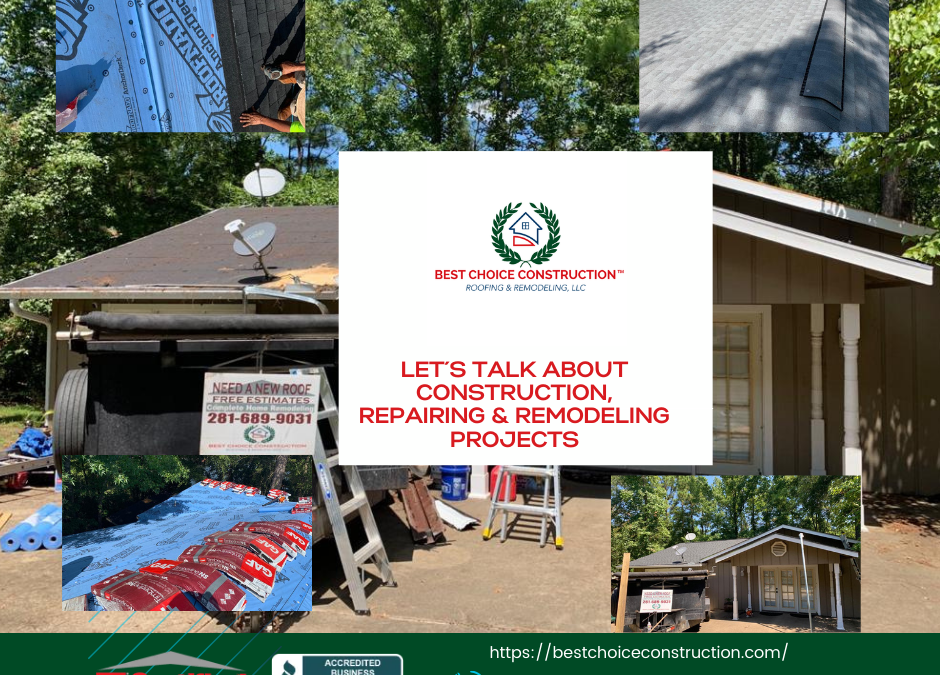 LET´S TALK ABOUT CONSTRUCTION, REPAIRING & REMODELING PROJECTS