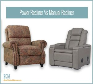 Power Recliner Vs Manual Recliner