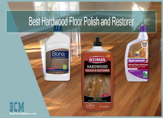 Best Hardwood Floor Polish and Restorer