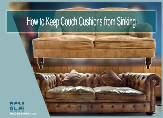 How to Keep Couch Cushions from Sinking