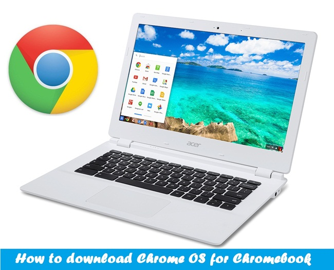 How to download Chrome OS for Chromebook