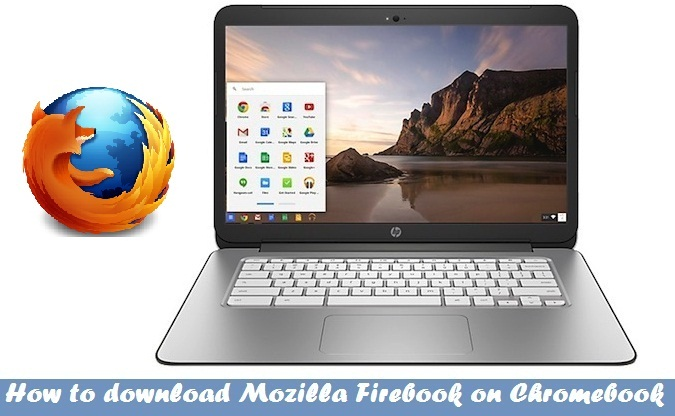 Download Firefox for Chromebook