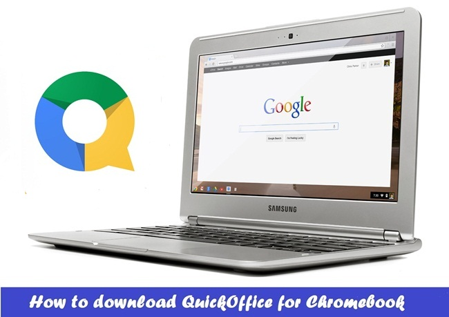 QuickOffice for Chromebook