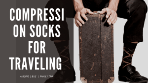 Best Compression Socks for Travelling – Guide 2021