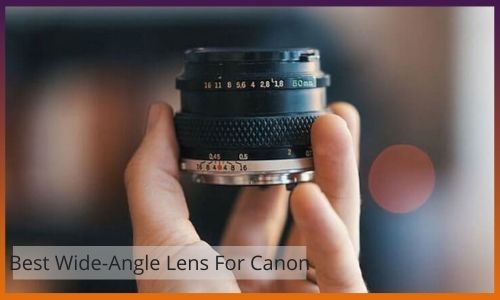 best wide-angle lens for canon