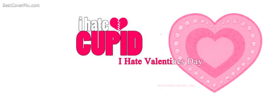 i hate cupid i hate valentine day cover