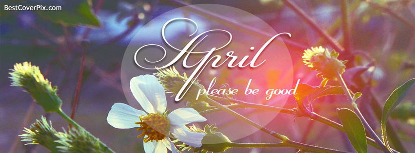 april please be good fb cover