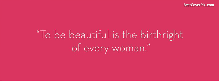 Image of: Love Beautiful Women Quotes Fb Cover Photo Bestcoverpix Quote About Beautiful Women Awesome Cover Photo