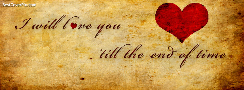 Love Forever Facebook Cover Photos for Real Lovers