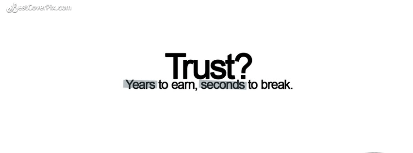 Quote about trust Facebook Cover