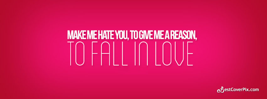 hate me or fall in love fb cover