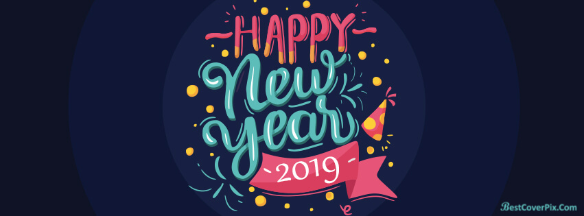 Best New Year 2019 timeline cover picture