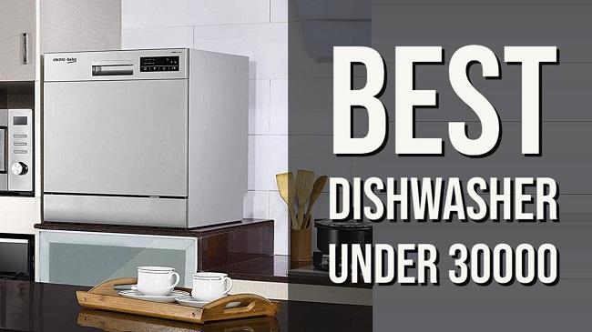 Best Dishwasher Under 30000 in India
